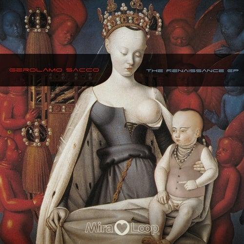 The Renaissance Ep 1 by Gerolamo Sacco