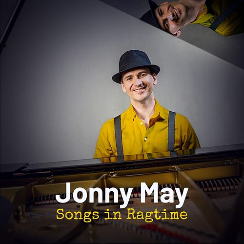 Songs in Ragtime de Jonny May