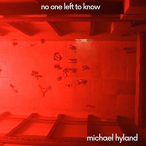 No One Left to Know by Michael Hyland