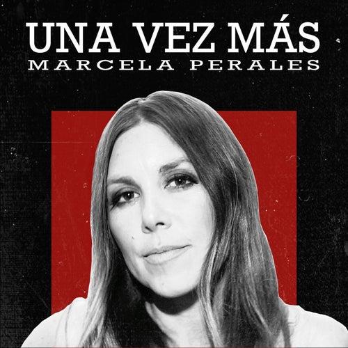 Una Vez Más de Marcela Perales