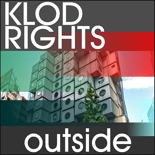 Outside by Klod Rights