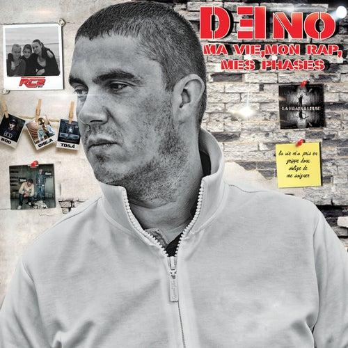 Ma vie, mon rap, mes phazes by Deno