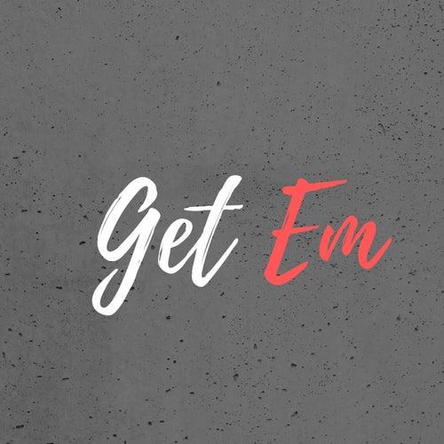 Get Em by DJ Freddy Black