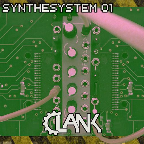 Synthesystem 01 by Clank