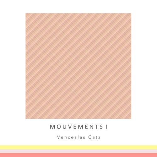 Mouvements I by Venceslas Catz