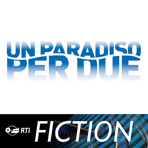 Un Paradiso Per Due by Various Artists