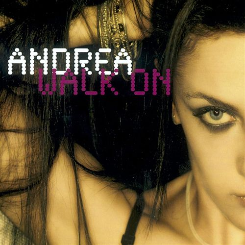Walk on (Digital Edition) by Andrea
