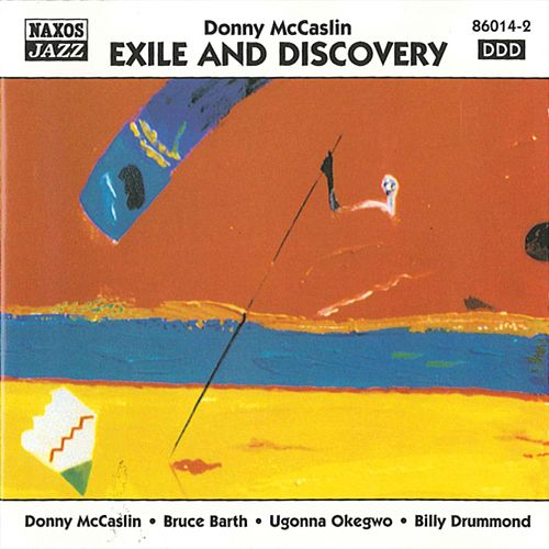 Mccaslin, Donny: Exile and Discovery de Donny McCaslin