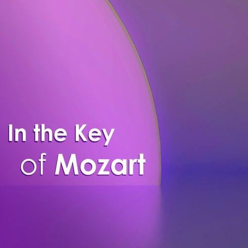In the Key of Mozart von Wolfgang Amadeus Mozart