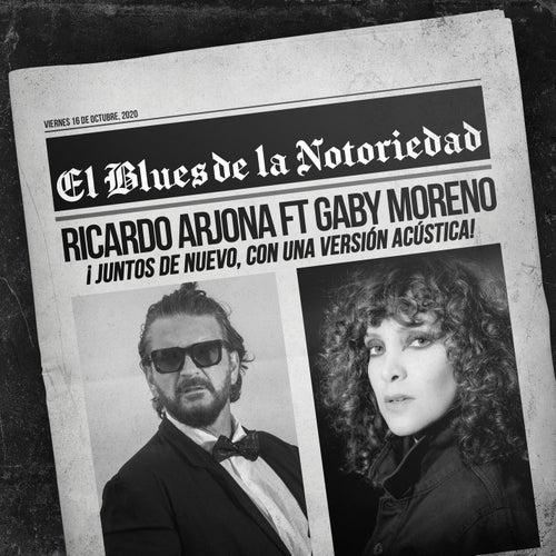 Blues de la Notoriedad (Acústico) by Ricardo Arjona