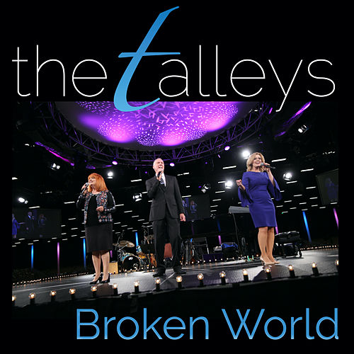 Broken World (Live) by The Talleys