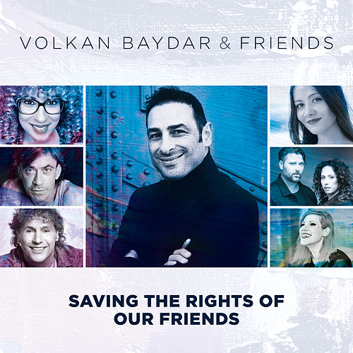 Saving the Rights of Our Friends by Volkan Baydar