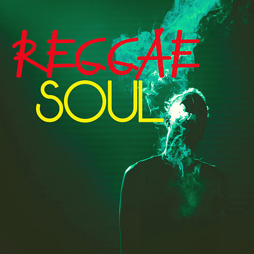 Reggae Soul de Various Artists