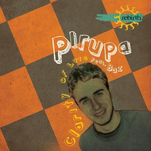 Clarity Of Love (Remixes) von Pirupa