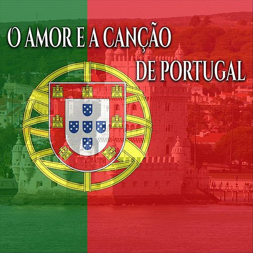 O Amor e a Canção de Portugal by The Varios