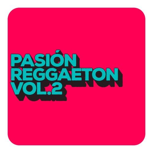 Pasión Reggaeton Vol. 2 de Various Artists