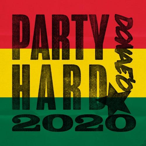 Party Hard 2020 de Donaeo