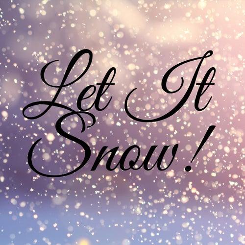 Let It Snow! von Various Artists