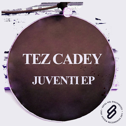 Juventi EP by Tez Cadey