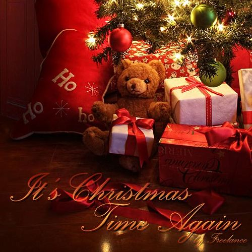 It's Christmas Time Again - Single de Freelance
