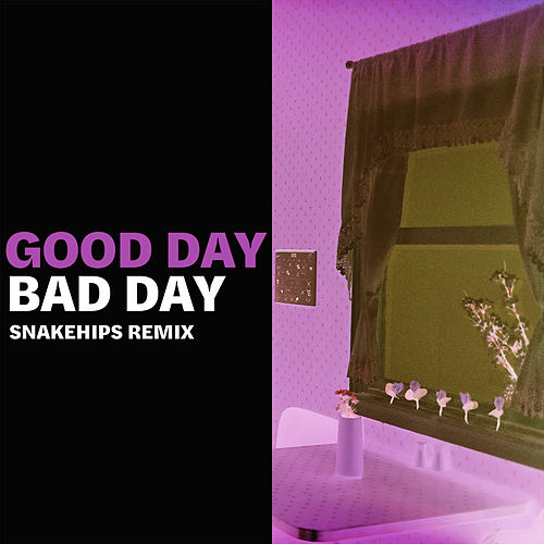 Good Day Bad Day (Snakehips Remix) by Elohim