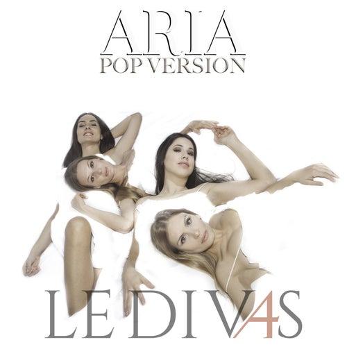 Aria (Pop Version) by Le Div4s