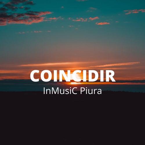 Coincidir by InMusiC Piura