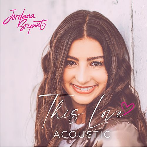 This Love (Acoustic) by Jordan A. Bryant