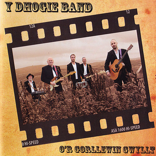 O'r Gorllewin Gwyllt by Dhogie Band