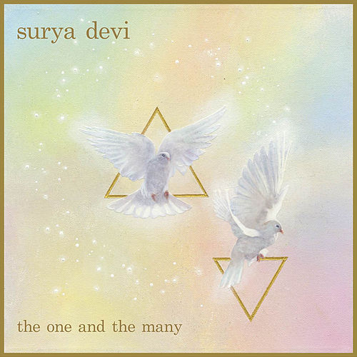 The One & The Many by Surya Devi