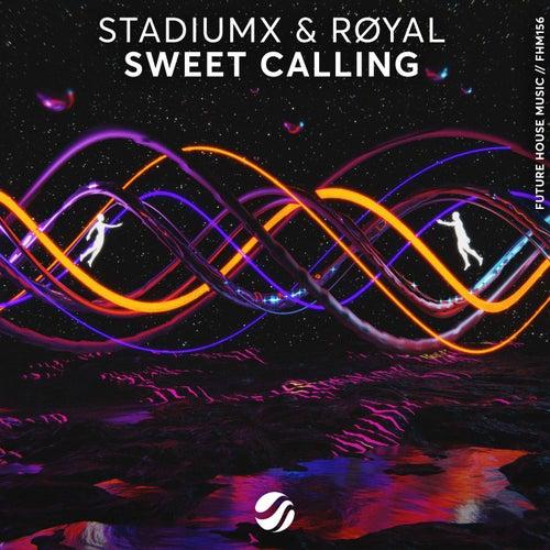 Sweet Calling by Stadiumx