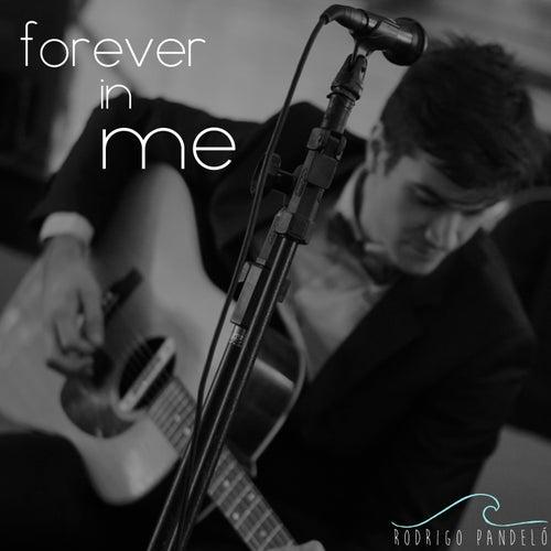 Forever in Me (Cover) von Rodrigo Pandeló