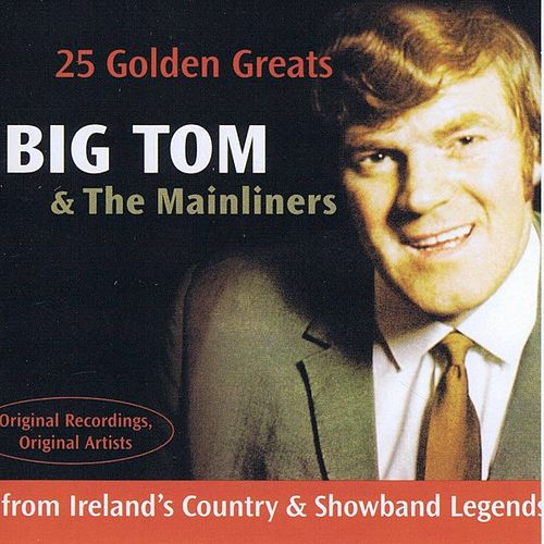 25 Golden Greats by Big Tom