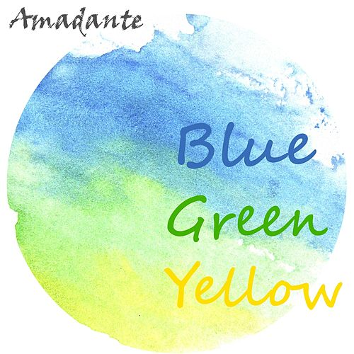 Blue Green Yellow by Amadante