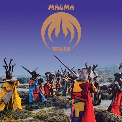Wurdah itah (Remastered) de Magma
