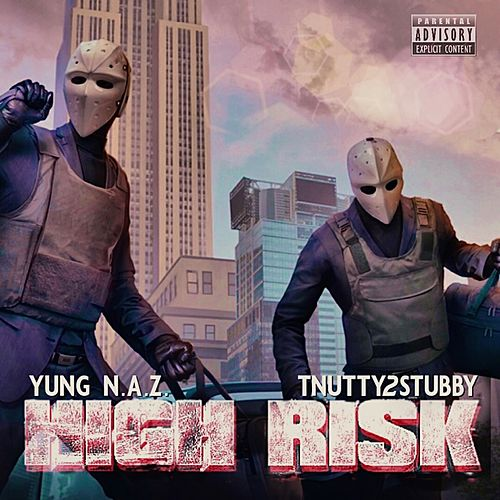 High Risk by Yung N.A.Z