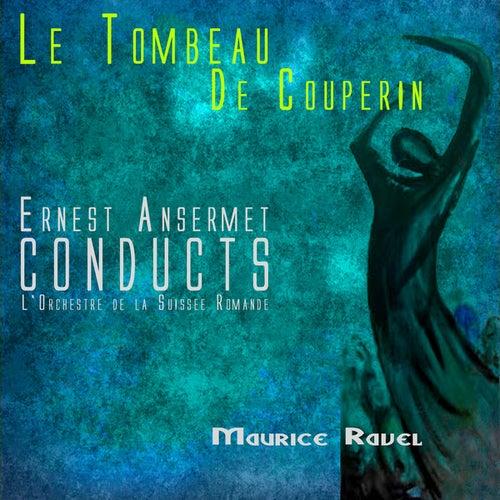 Ansermet Conducts Ravel - Le Tombeau De Couperin von Ernest Ansermet