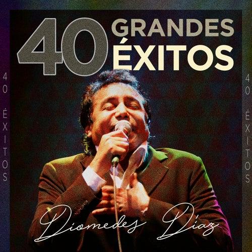 40 Grandes Éxitos von Diomedes Diaz
