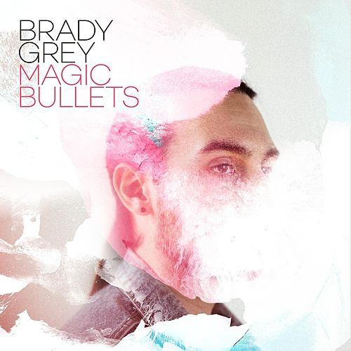 Magic Bullets by Brady Grey