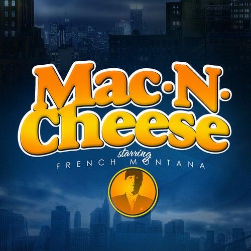 Mac & Cheese von French Montana