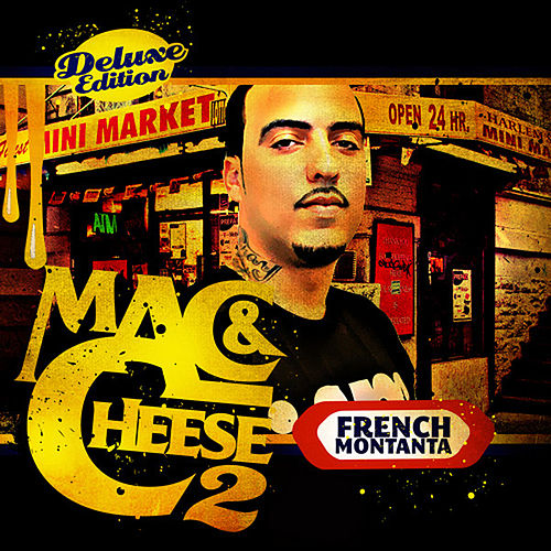 Mac & Cheese 2 de French Montana