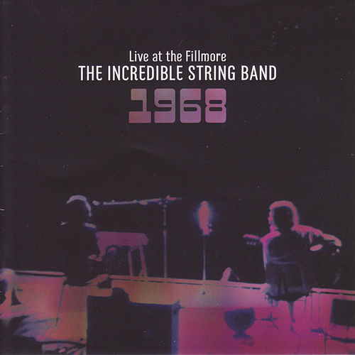 Live at the Fillmore 1968 de The Incredible String Band