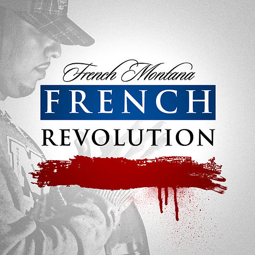 French Revolution de French Montana
