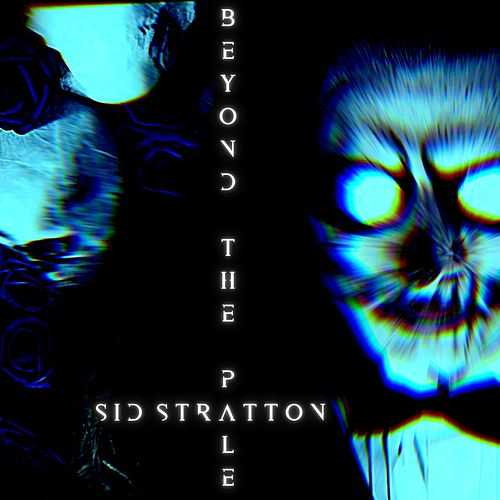 Beyond the Pale by Sid Stratton