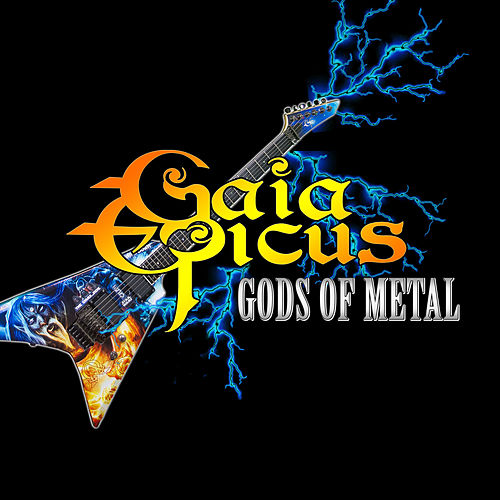 Gods of Metal by Gaia Epicus