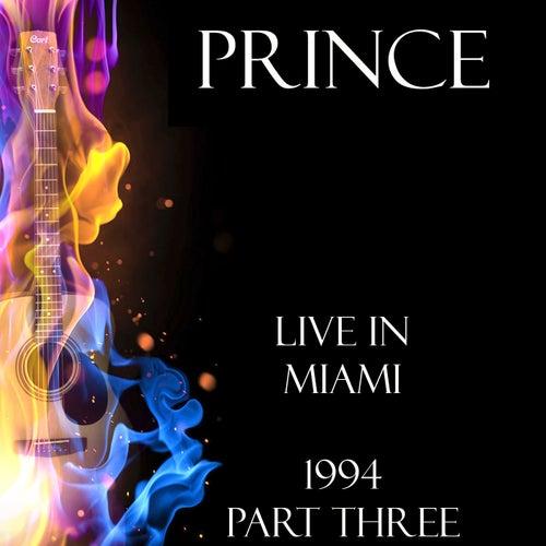 Live in Miami Part Three (Live) de Prince