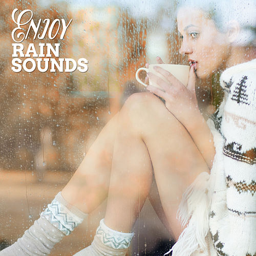 Enjoy Rain Sounds de Rain Sounds and White Noise
