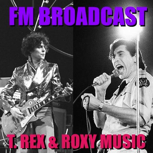 FM Broadcast T. Rex & Roxy Music von T. Rex