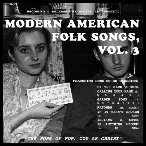 Modern American Folk Songs, Vol. 3 by Social Art Project