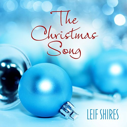 The Christmas Song (feat. Pat Coil, Danny Gottlieb & Jacob Jezioro) by Leif Shires
